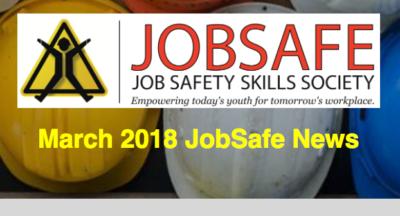 March 2018 JobSafe Newsletter