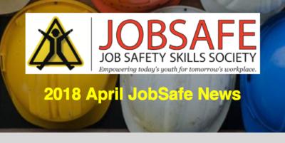April 2018 JobSafe Newsletter