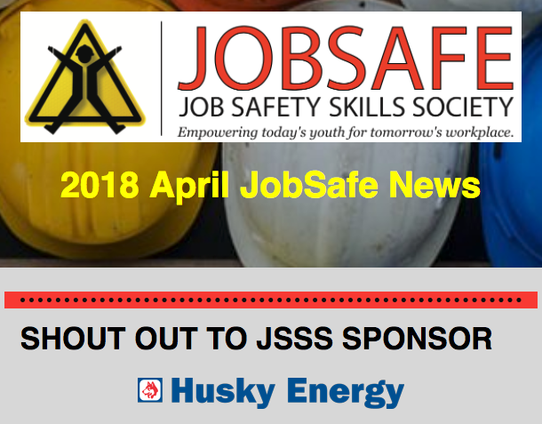 April 2018 JobSafe Newsletter