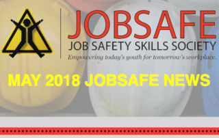May 2018 JobSafe Newsletter