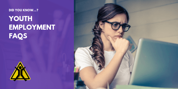 youth employment FAQs