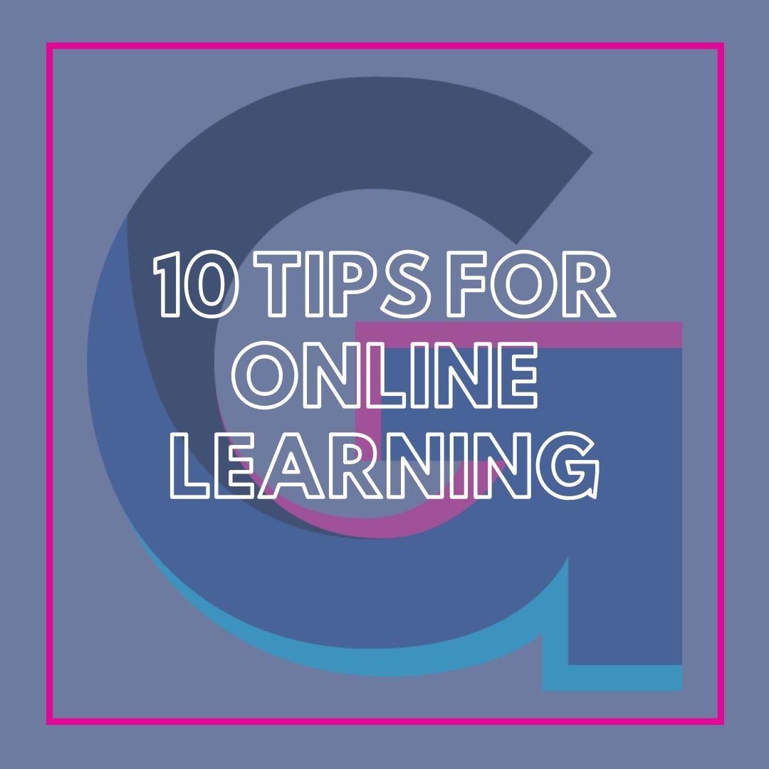 10 tips for online learning